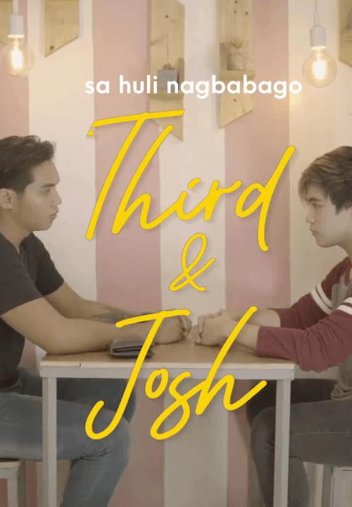 Third and Josh
