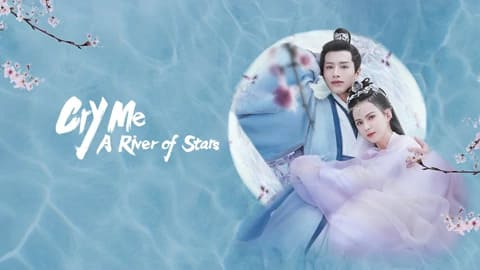 Cry Me A River of Stars: 1×24